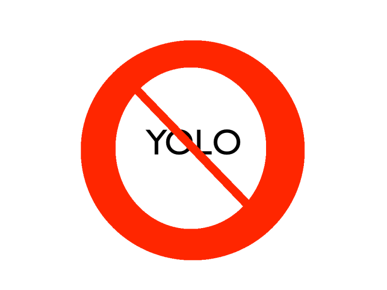 Just say no to yolo